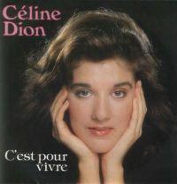 Cover Céline Dion - C'est pour vivre