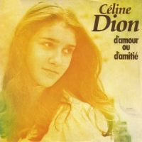 Cover Céline Dion - D'amour ou d'amitié