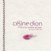 Cover Céline Dion - Et s'il n'en restait qu'une (je serais celle-là)
