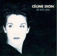 Cover Céline Dion - Je sais pas