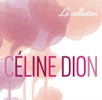 Cover Céline Dion - La collection