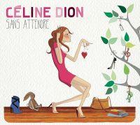 Cover Céline Dion - Sans attendre