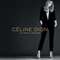 Cover Céline Dion - Si c'était à refaire