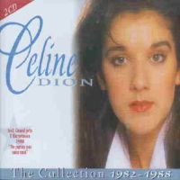 Cover Céline Dion - The Collection 1982-1988