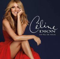 Cover Céline Dion - Un peu de nous