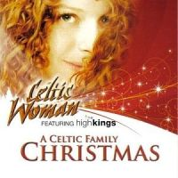 Cover Celtic Woman - A Celtic Family Christmas