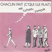 Cover Chagrin D'Amour - Chacun fait (c'qui lui plaît)