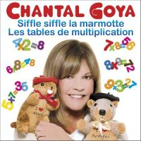 Cover Chantal Goya - Siffle siffle la marmotte / Les tables de multiplication