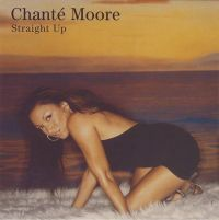 Cover Chanté Moore - Straight Up