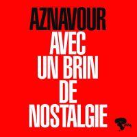 Cover Charles Aznavour - Avec un brin de nostalgie