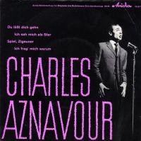 Cover Charles Aznavour - Du lässt dich gehn