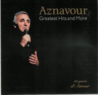 Cover Charles Aznavour - Greatest Hits And More (50 Years d'amour)