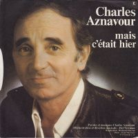 Cover Charles Aznavour - Mais c'était hier