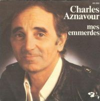 Cover Charles Aznavour - Mes emmerdes