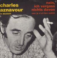 Cover Charles Aznavour - Nein, ich vergaß nichts davon