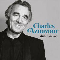 Cover Charles Aznavour - Sur ma vie - Intégrale studio