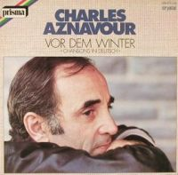 Cover Charles Aznavour - Vor dem Winter: Chansons in Deutsch