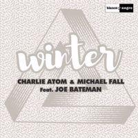 Cover Charlie Atom & Michael Fall feat. Joe Bateman - Winter