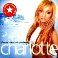 Cover Charlotte - Take Me To Your Heaven