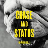 Cover Chase & Status - No More Idols