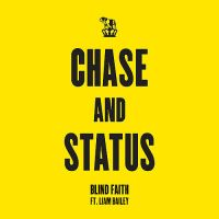 Cover Chase & Status feat. Liam Bailey - Blind Faith