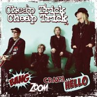 Cover Cheap Trick - Bang Zoom Crazy... Hello