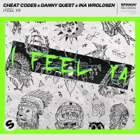 Cover Cheat Codes x Danny Quest x Ina Wroldsen - I Feel Ya
