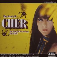 Cover Cher - The Best Of Cher - The Imperial Recordings 1965-1968