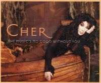 Cover Cher - The Music's No Good Without You