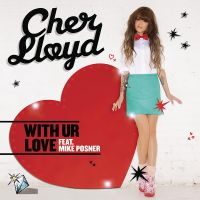Cover Cher Lloyd feat. Mike Posner - With Ur Love