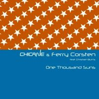 Cover Chicane & Ferry Corsten feat. Christian Burns - One Thousand Suns