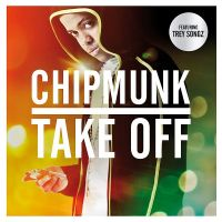 Cover Chipmunk feat. Trey Songz - Take Off