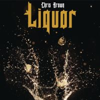 Cover Chris Brown - Liquor