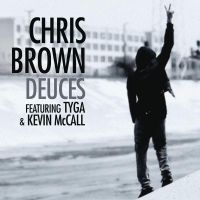 Cover Chris Brown feat. Tyga & Kevin McCall - Deuces