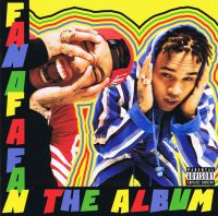 Cover Chris Brown x Tyga - Fan Of A Fan - The Album