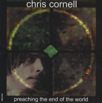 Cover Chris Cornell - Preaching The End Of The World