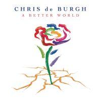 Cover Chris De Burgh - A Better World