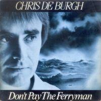 Cover Chris De Burgh - Don't Pay The Ferryman