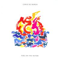 Cover Chris De Burgh - Fire On The Water