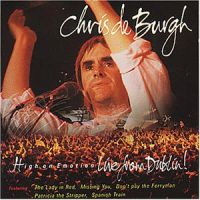 Cover Chris De Burgh - High On Emotion - Live From Dublin