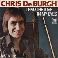 Cover Chris De Burgh - I Had The Love In My Eyes