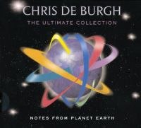 Cover Chris De Burgh - Notes From Planet Earth - The Ultimate Collection