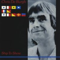 Cover Chris De Burgh - Ship To Shore