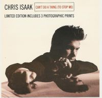 Cover Chris Isaak - Can't Do A Thing (To Stop Me)