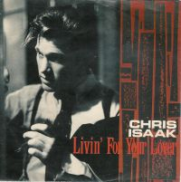 Cover Chris Isaak - Livin' For Your Lover