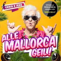 Cover Chris & Jess - Alle Mallorca Geil!