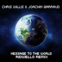 Cover Chris Willis & Joachim Garraud - Message To The World