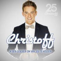 Cover Christoff - Ik ben geboren om van jou te houden