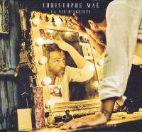 Cover Christophe Maé - La vie d'artiste