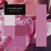 Cover Chvrches - Empty Threat
